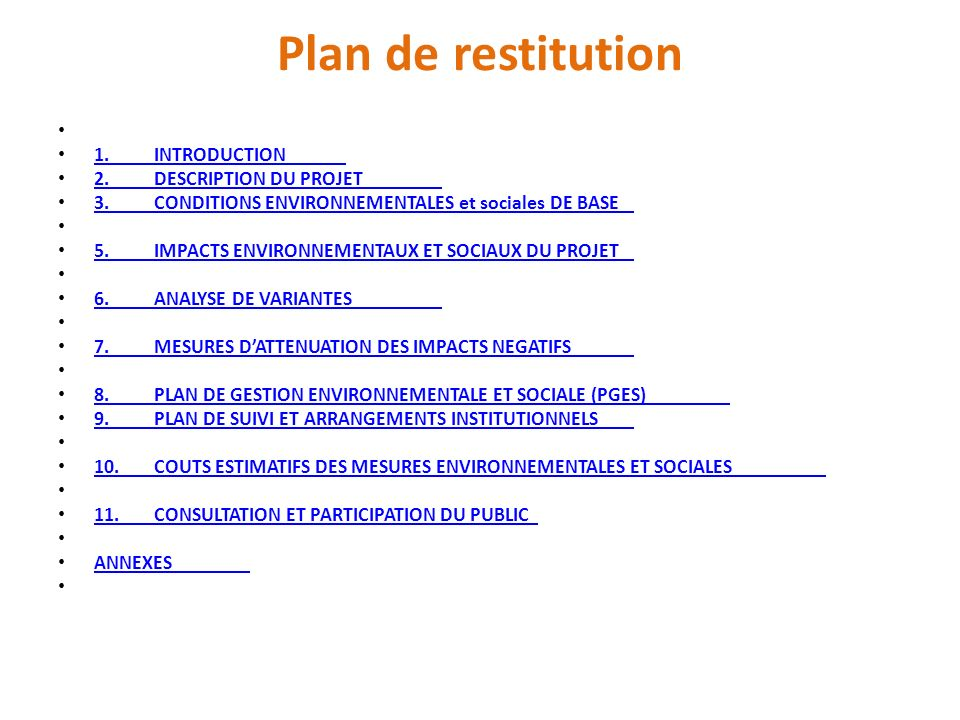 Plan de restitution 1. INTRODUCTION 2. DESCRIPTION DU PROJET