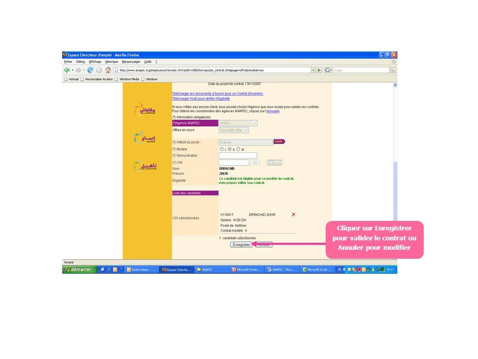 Cliquer sur Enregistrer pour valider le contrat ou Annuler pour modifier