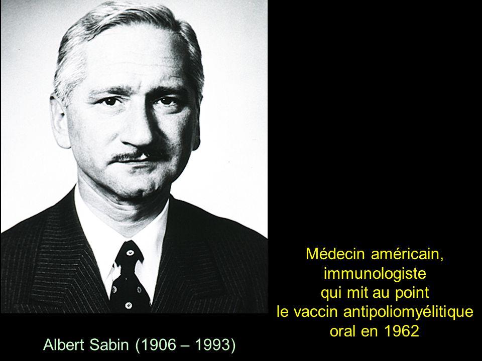 Médecin américain, immunologiste qui mit au point