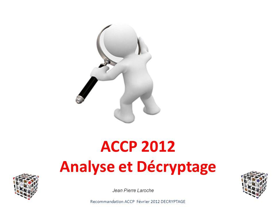 ACCP 2012 Analyse et Décryptage