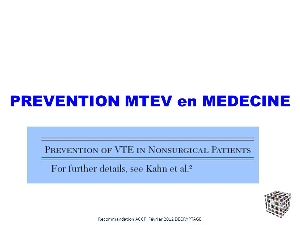PREVENTION MTEV en MEDECINE