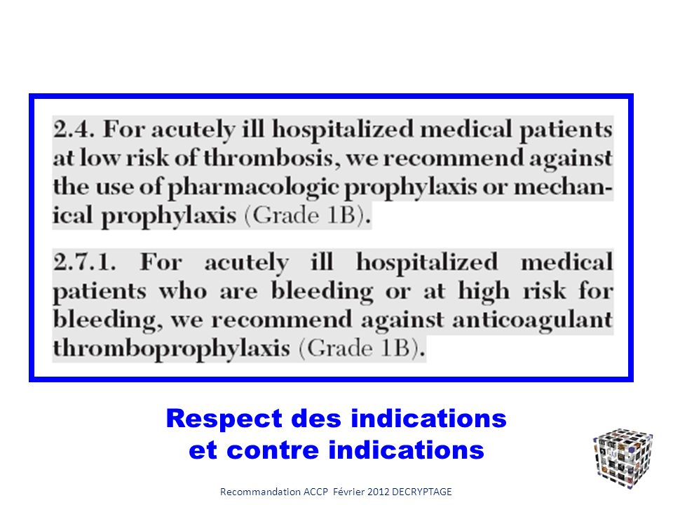 Respect des indications et contre indications