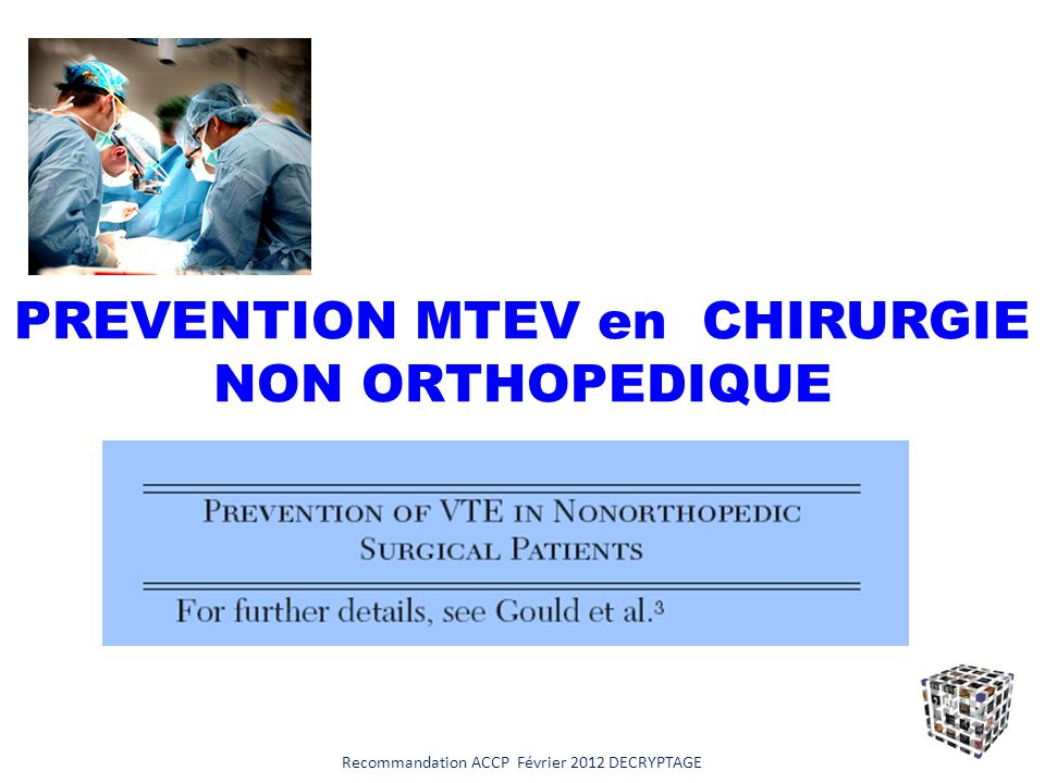 PREVENTION MTEV en CHIRURGIE NON ORTHOPEDIQUE
