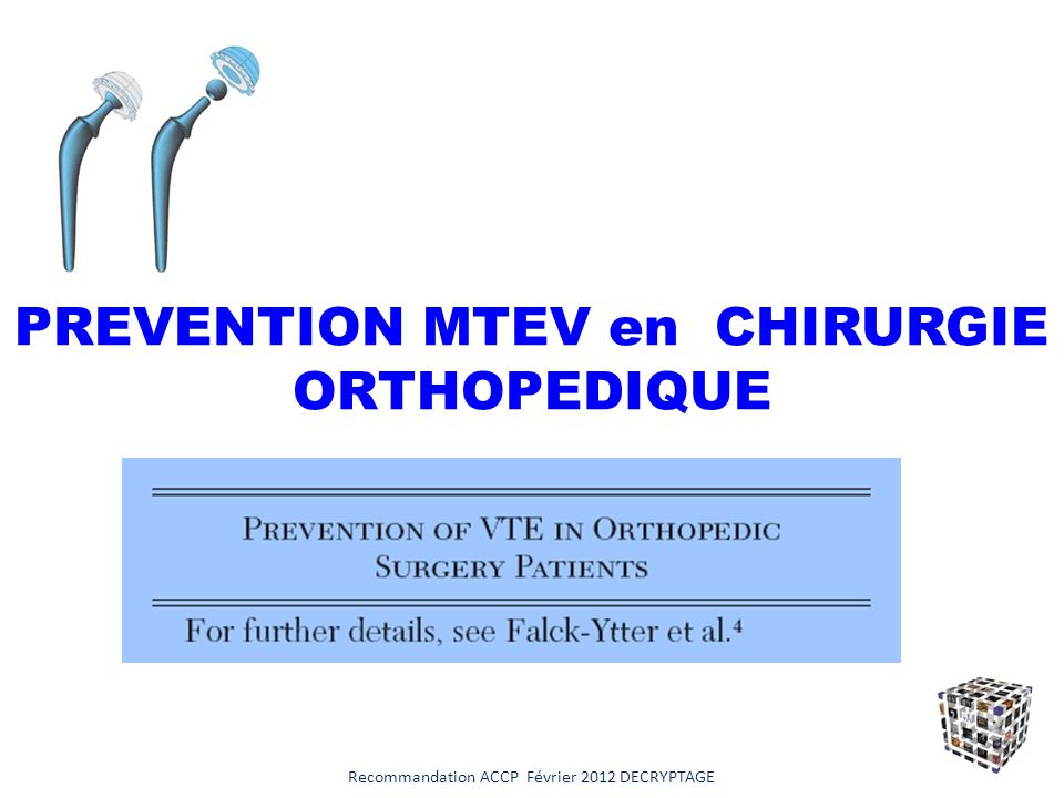 PREVENTION MTEV en CHIRURGIE ORTHOPEDIQUE