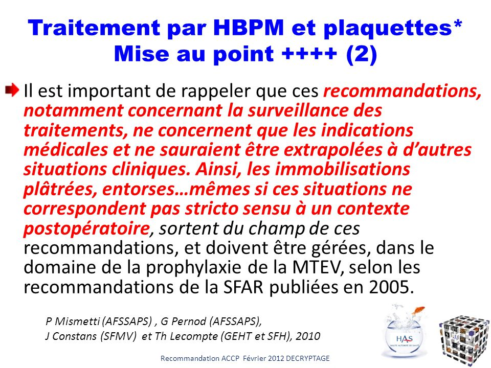 Traitement par HBPM et plaquettes* Mise au point ++++ (2)