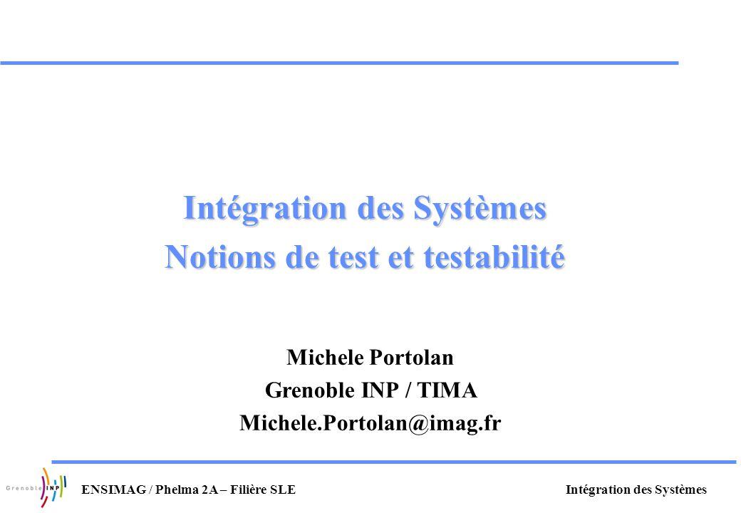 Intégration des Systèmes Notions de test et testabilité