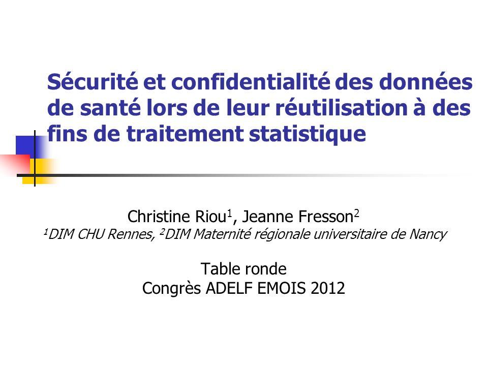 Sécurité et confidentialité des données de santé lors de leur réutilisation à des fins de traitement statistique