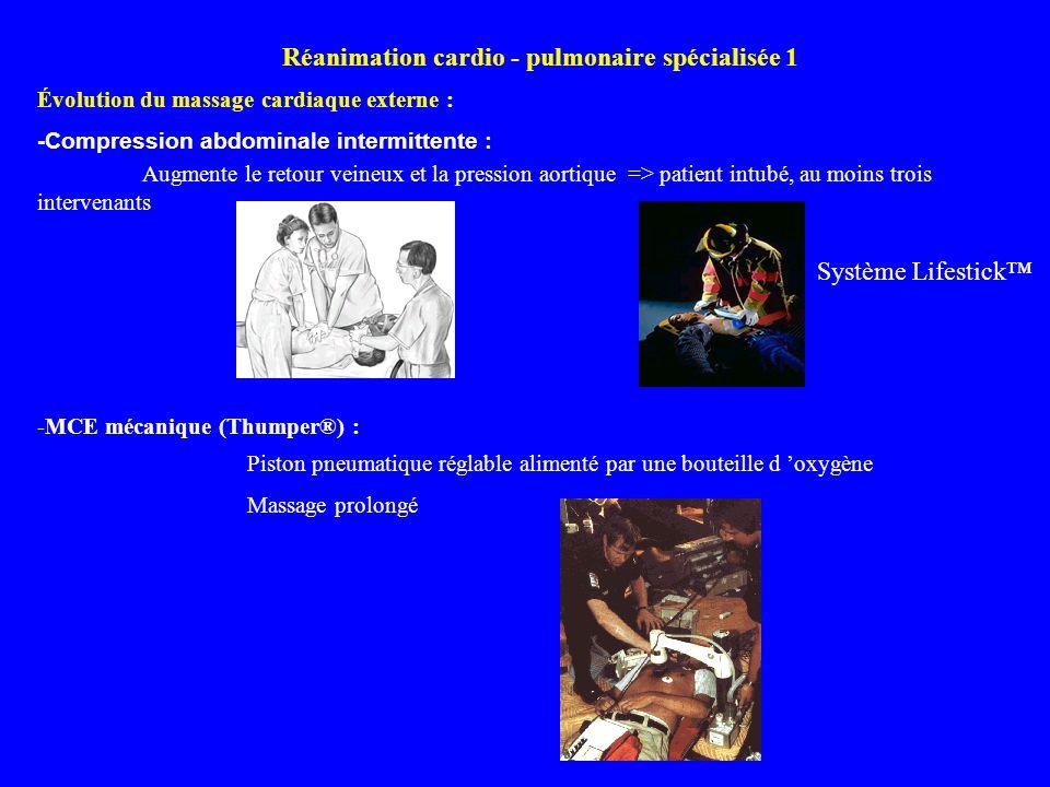 Réanimation cardio - pulmonaire spécialisée 1