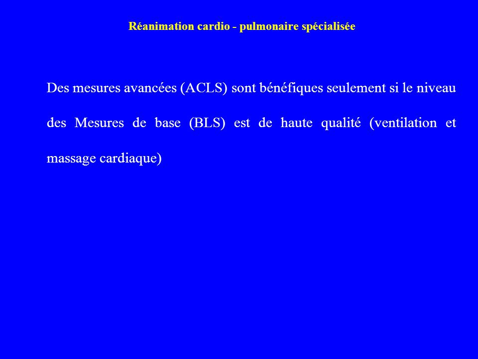 Réanimation cardio - pulmonaire spécialisée