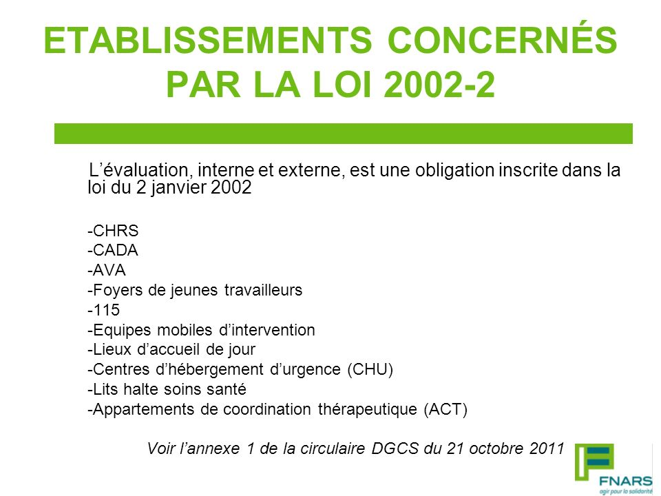 ETABLISSEMENTS CONCERNÉS PAR LA LOI 2002-2