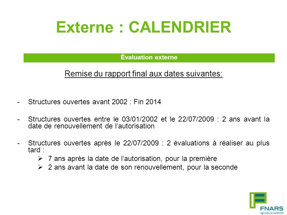 Remise du rapport final aux dates suivantes: