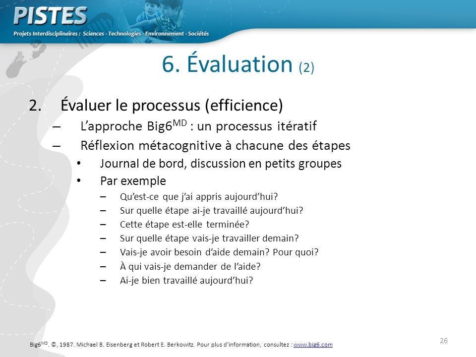 6. Évaluation (2) Évaluer le processus (efficience)