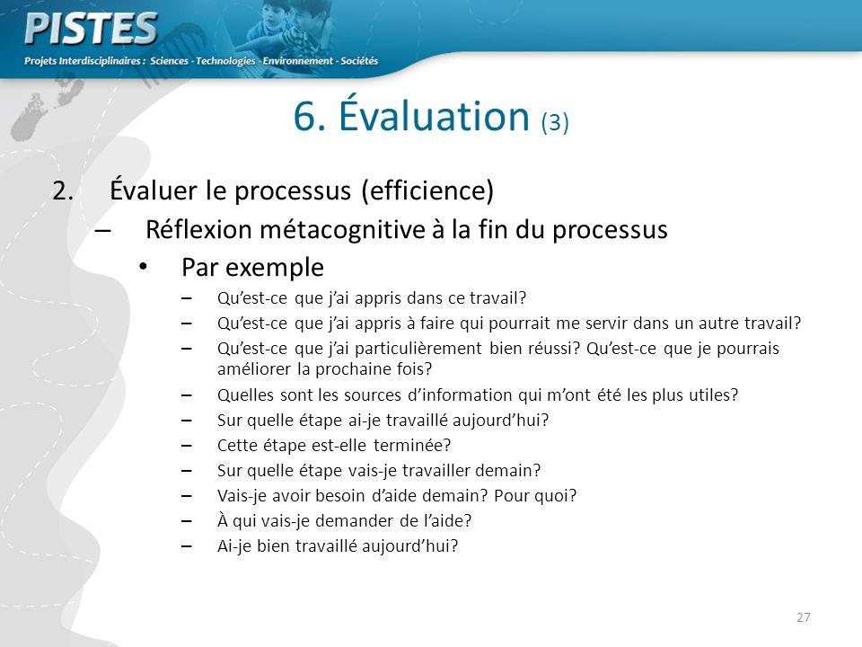 6. Évaluation (3) Évaluer le processus (efficience)