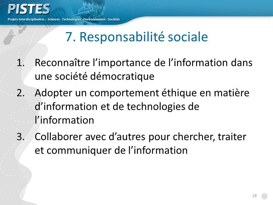 7. Responsabilité sociale