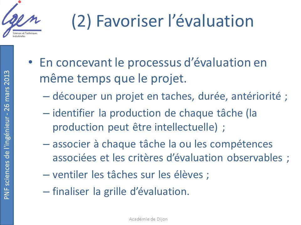 (2) Favoriser l'évaluation