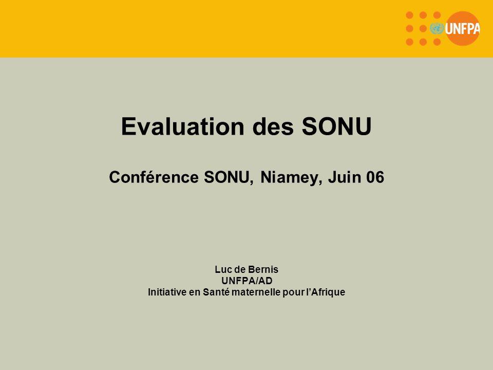 Evaluation des SONU Conférence SONU, Niamey, Juin 06