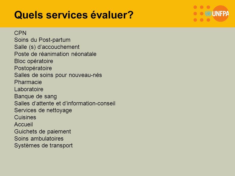 Quels services évaluer