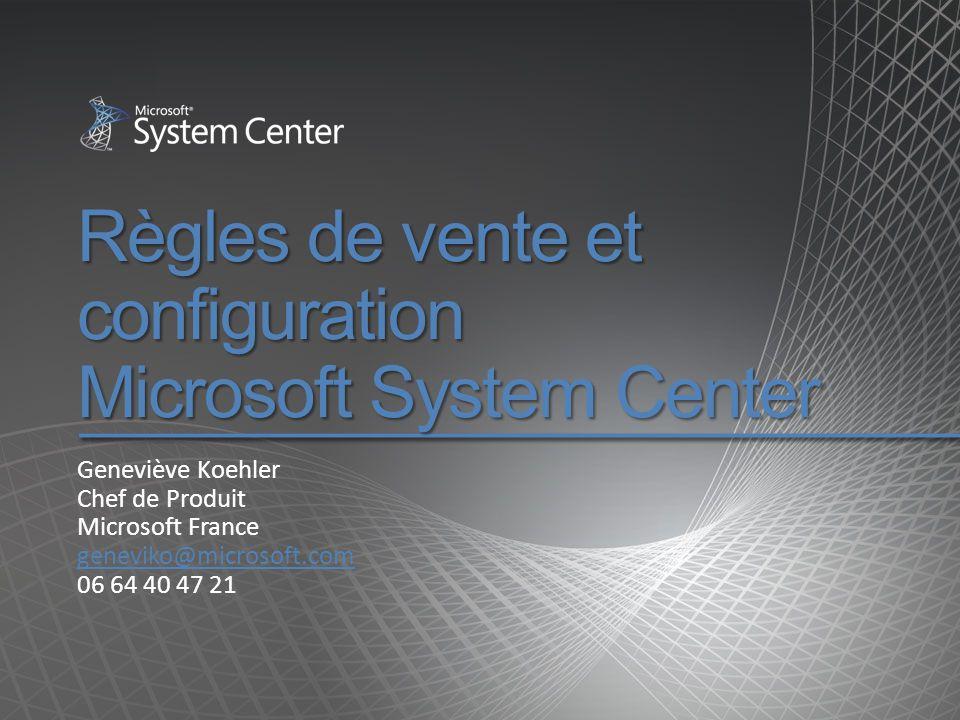 Règles de vente et configuration Microsoft System Center