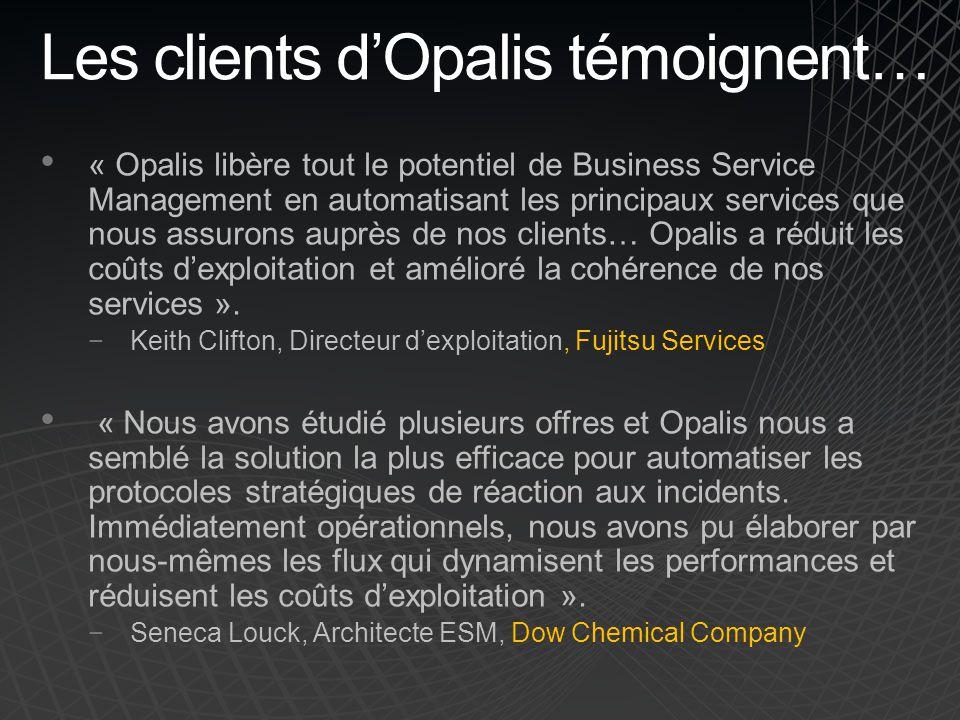 Les clients d'Opalis témoignent…
