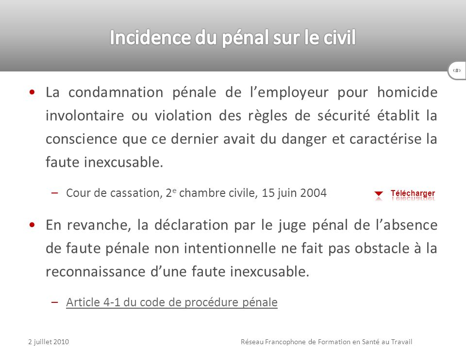 Incidence du pénal sur le civil