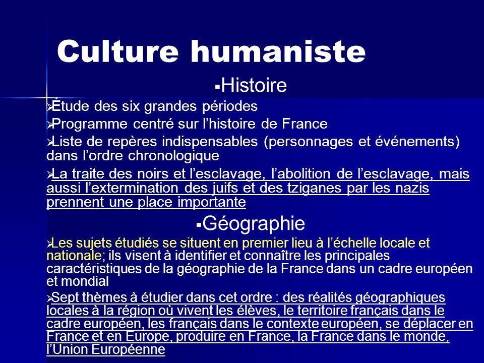 Culture humaniste Histoire Géographie Étude des six grandes périodes