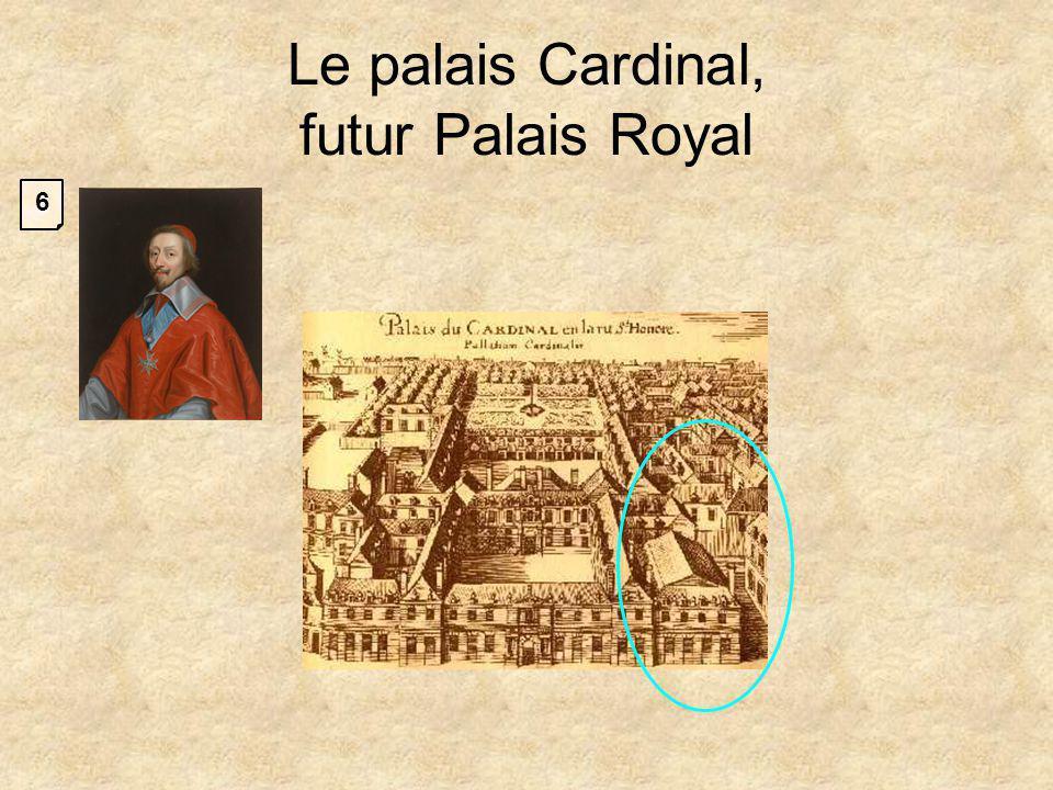 Le palais Cardinal, futur Palais Royal