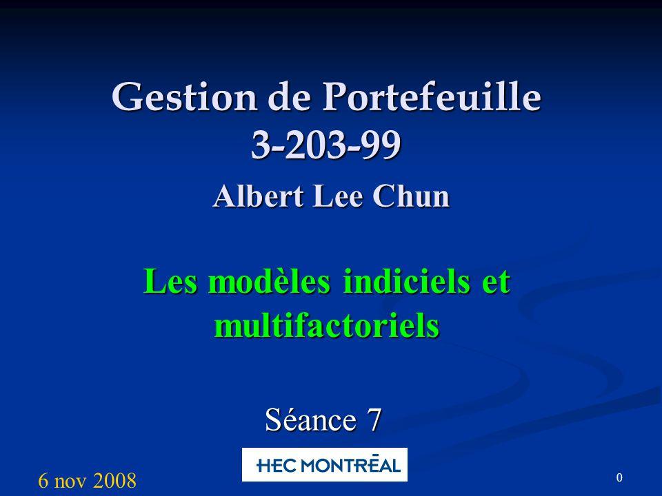 Plan de la séance Modèle unifactoriel Modèle multifactoriel