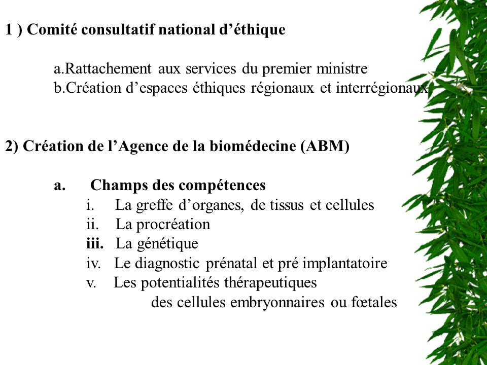 CCNE et ABM 1 ) Comité consultatif national d'éthique