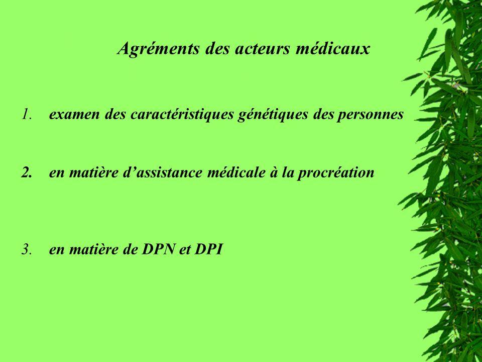 Agréments des acteurs médicaux