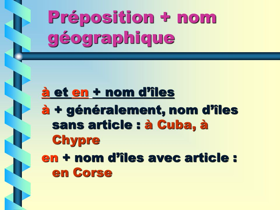 Préposition + nom géographique