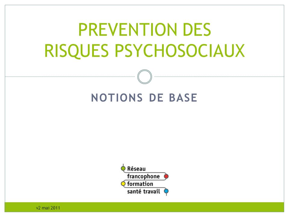 PREVENTION DES RISQUES PSYCHOSOCIAUX