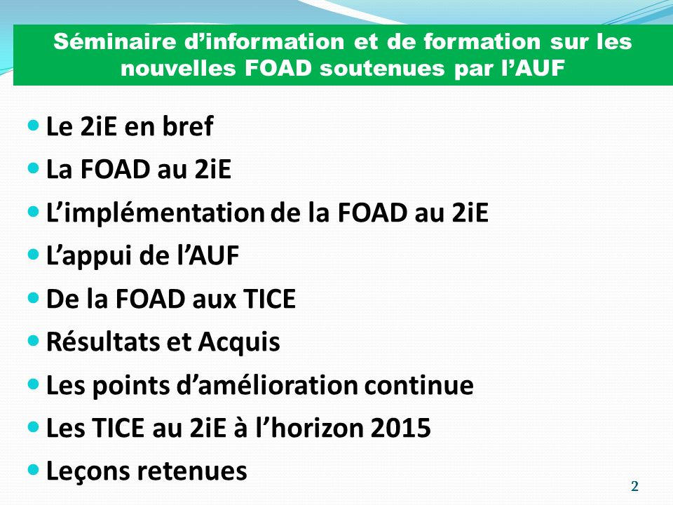 L'implémentation de la FOAD au 2iE L'appui de l'AUF