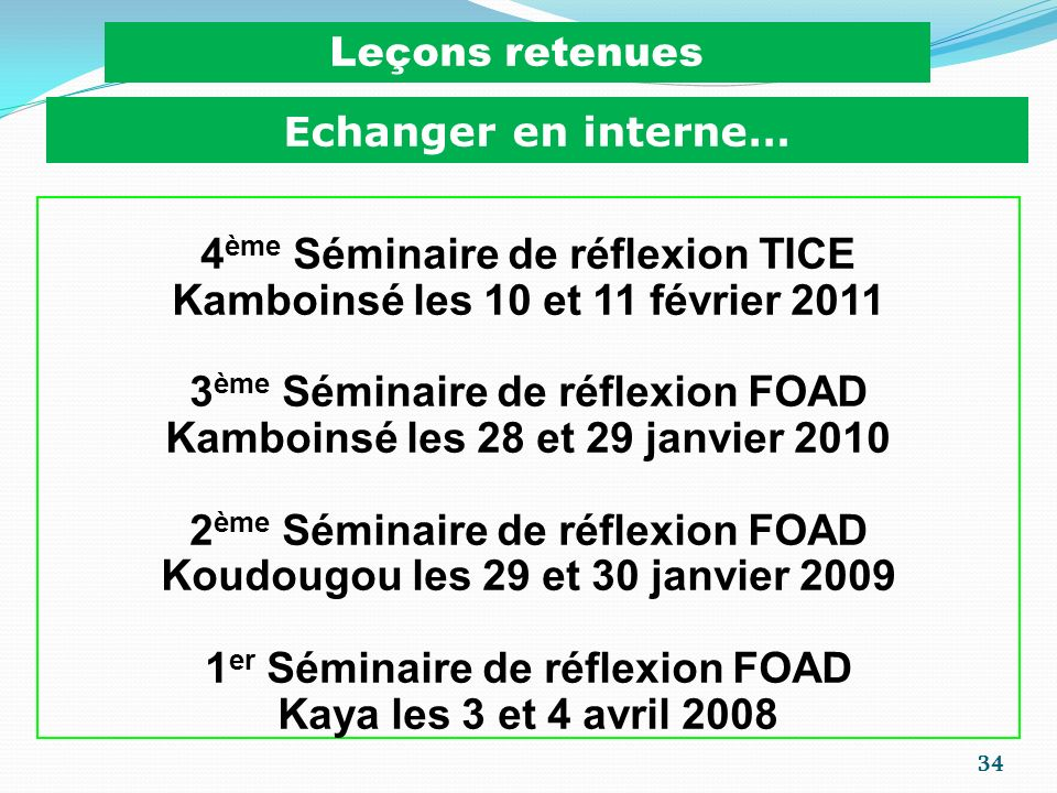 4ème Séminaire de réflexion TICE Kamboinsé les 10 et 11 février 2011