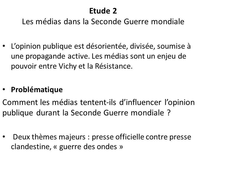 Etude 2 Les médias dans la Seconde Guerre mondiale