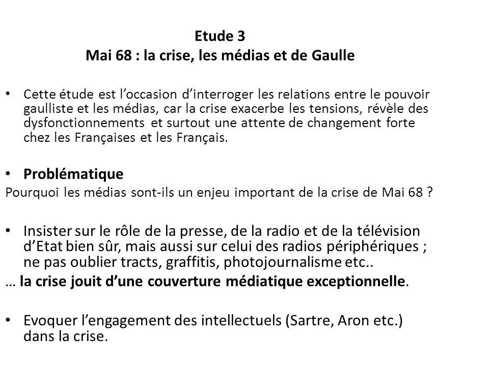 Etude 3 Mai 68 : la crise, les médias et de Gaulle