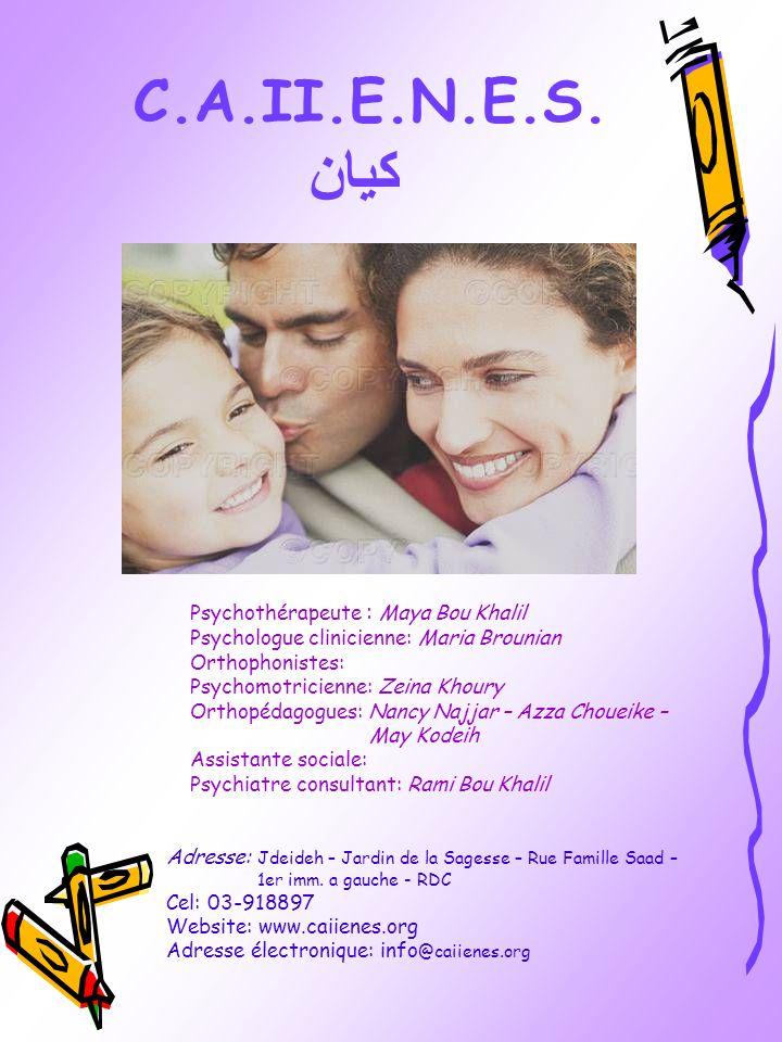 C.A.II.E.N.E.S. كيان Psychothérapeute : Maya Bou Khalil