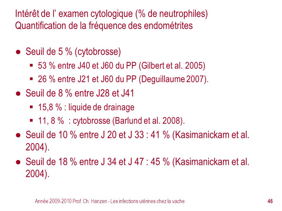 Seuil de 5 % (cytobrosse)