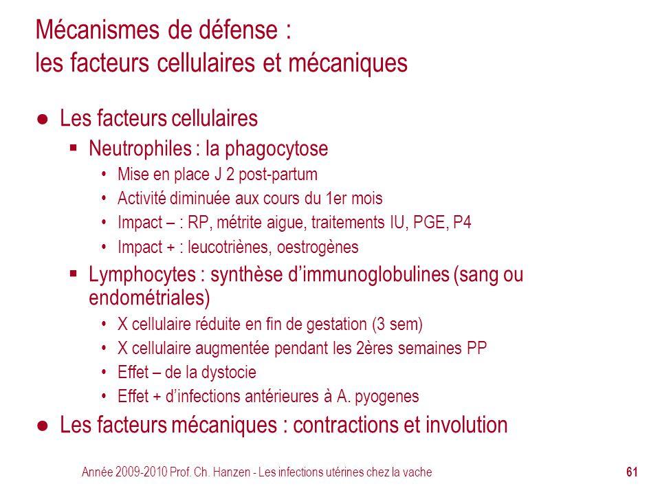Mécanismes de défense : les facteurs cellulaires et mécaniques