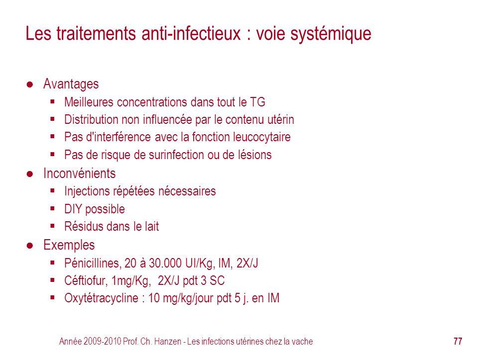 Les traitements anti-infectieux : voie systémique
