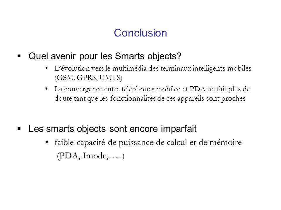 Conclusion Quel avenir pour les Smarts objects