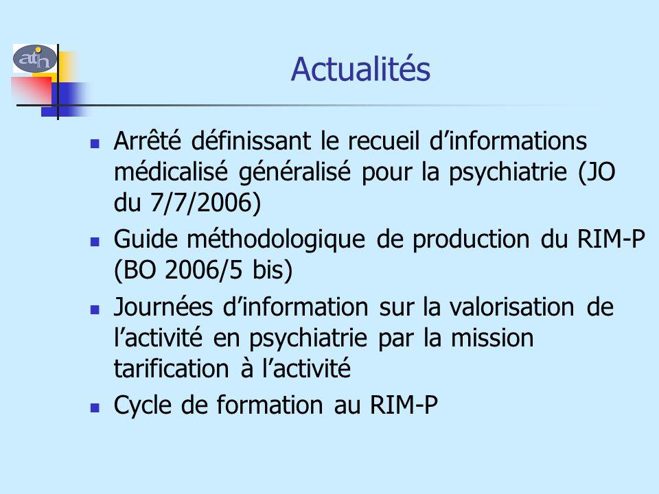 Actualités Arrêté définissant le recueil d'informations médicalisé généralisé pour la psychiatrie (JO du 7/7/2006)