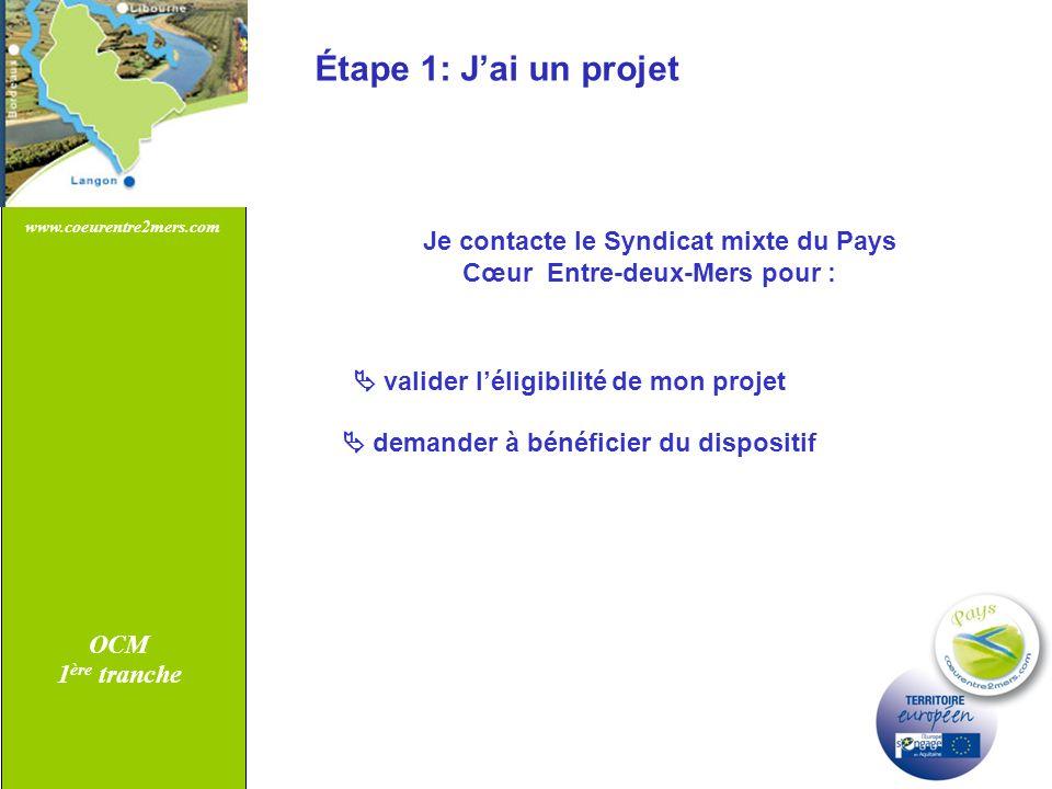 Étape 1: J'ai un projet Je contacte le Syndicat mixte du Pays