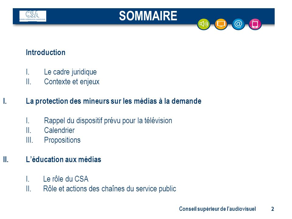 SOMMAIRE I. Le cadre juridique II. Contexte et enjeux