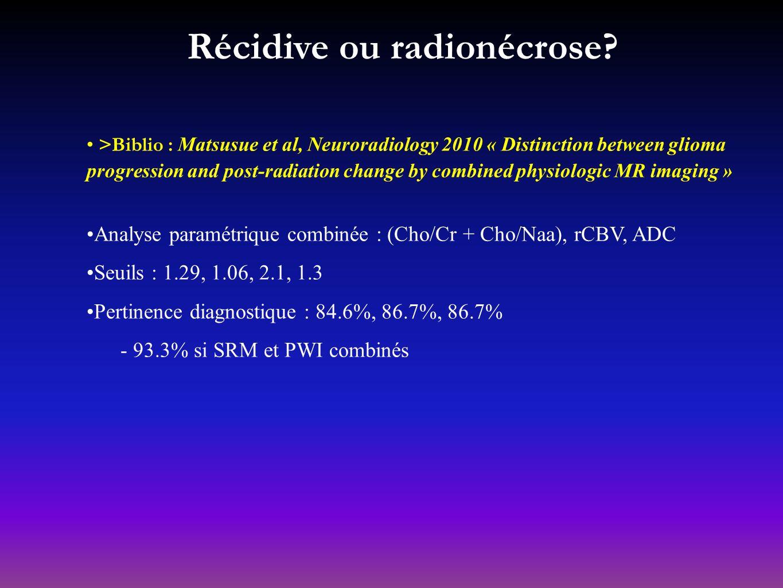 Récidive ou radionécrose