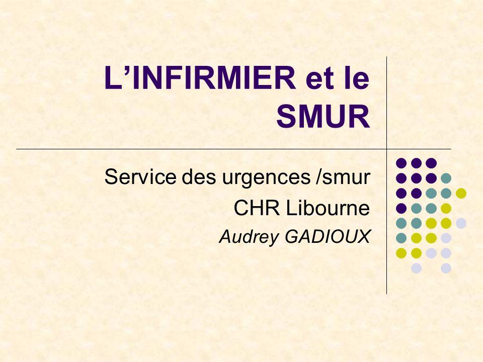 Service des urgences /smur CHR Libourne Audrey GADIOUX