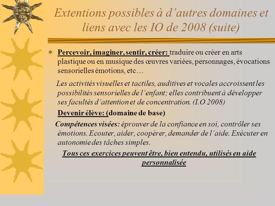 Extentions possibles à d'autres domaines et liens avec les IO de 2008 (suite)