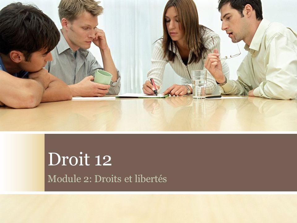 Module 2: Droits et libertés