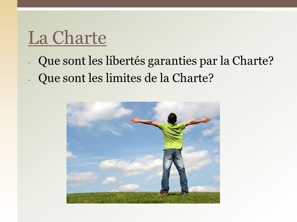 La Charte Que sont les libertés garanties par la Charte