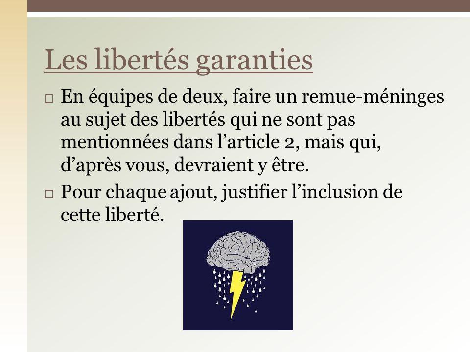 Les libertés garanties