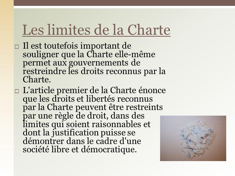Les limites de la Charte